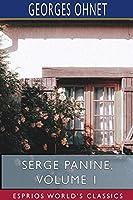Serge Panine, Volume 1 (Esprios Classics)