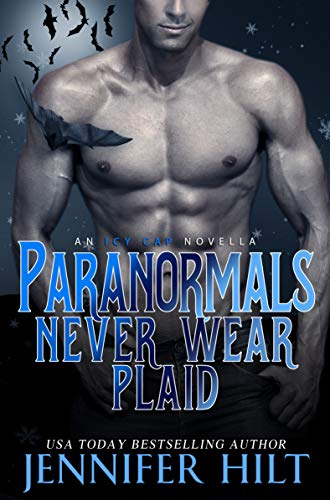 Paranormals Never Wear Plaid (Icy Cap Den Book 5) (English Edition)