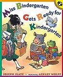 Miss Bindergarten Gets Ready for Kindergarten[MISS BINDERGARTEN GETS READY F][Paperback]