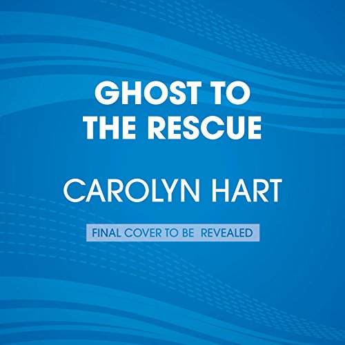 Ghost to the Rescue audiobook cover art