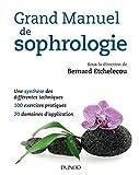 Grand manuel de sophrologie - Une synthèse des différentes...