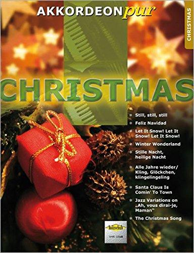 """Akkordeon pur: Christmas. Spezialarrangements im mittleren Schwierigkeitsgrad: \""""Akkordeon pur\"""" bietet Spezialarrangements im mittleren Schwierigkeitsgrad"""