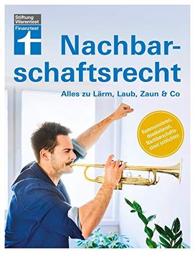 Gut beraten im Nachbarschaftsrecht: Alles zu Lärm, Laub, Zaun & Co