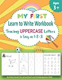 My First Learn to Write Workbook. Tracing UPPERCASE Letters is Easy as 1-2-3.: Activity book for preschool and kindergarten kids. (Learning Books for Kids.)