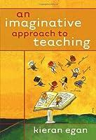 An Imaginative Approach to Teaching
