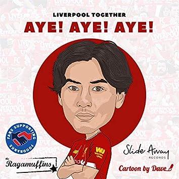Aye Aye Aye (Minamino Comes From Japan) (feat. The Ragamuffins)