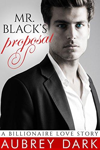 Mr. Black's Proposal (A Billionaire Love Story) (English Edition)