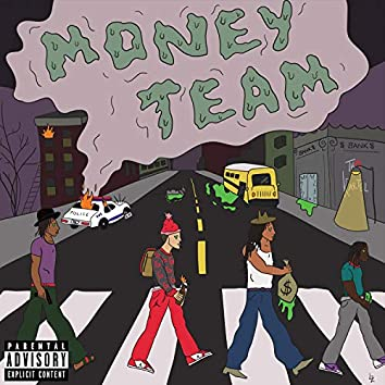 Money Team (feat. Velly $upreme & Re$obankroll)