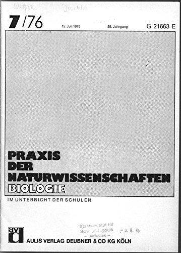 Unkonventionelle Eiweißquellen - Einzellerproteine, in: PRAXIS DER NATURWISSENSCHAFTEN, BIOLOGIE, 7/1976.