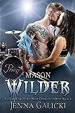 MASON WILDER: Radical Rock Stars Next Generation Duet Book 2 (Radical Rock Stars: Next Generation Duet)