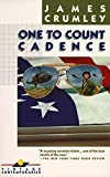 One to Count Cadence (Vintage Contemporaries) - James Crumley