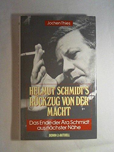 Helmut Schmidt's Ruckzug Von Der MacHt