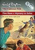 Enid Blyton'S The Famous Five Have A Mystery to Solve [Edizione: Regno Unito] [Import]
