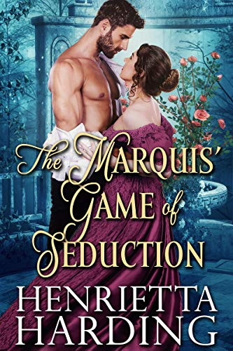 The Marquis' Game of Seduction: A Historical Regency Romance Book (English Edition)