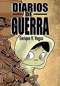 Diarios de guerra par Enrique Vegas