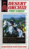 Desert Orchid - The Video [VHS]
