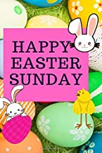 """Happy Easter Sunday: Lined Notebook ,journal,120 Pages, 6x9"""" in,Beautiful cover, Perfect gift ideas for your kids"""