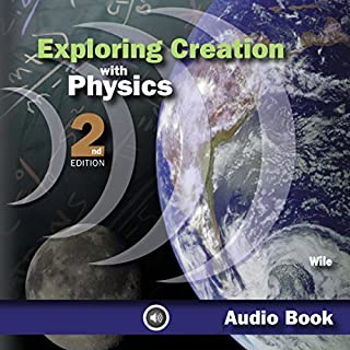 Exploring Creation With Physics audiobook cover art