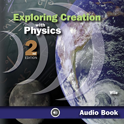 Exploring Creation With Physics cover art