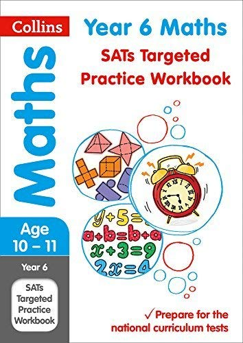 Year 6 Maths SATs Targeted Practice Workbook: for the 2020 tests (Collins KS2 Practice)