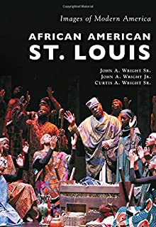 African American St. Louis (Images of Modern America)