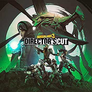Borderlands 3: Directors Cut (Original Soundtrack)