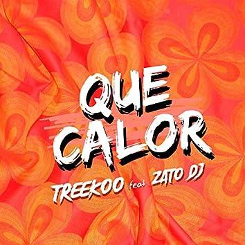 Que Calor (feat. Zato DJ)