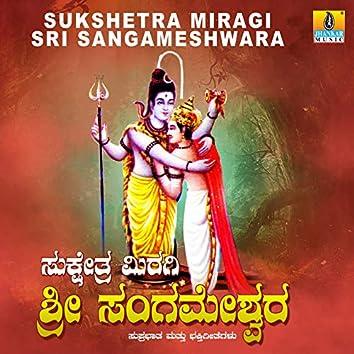Sukshetra Miragi Sri Sangameshwara