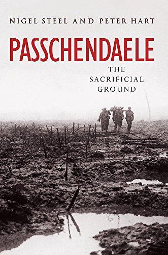 Passchendaele: The Sacrificial Ground