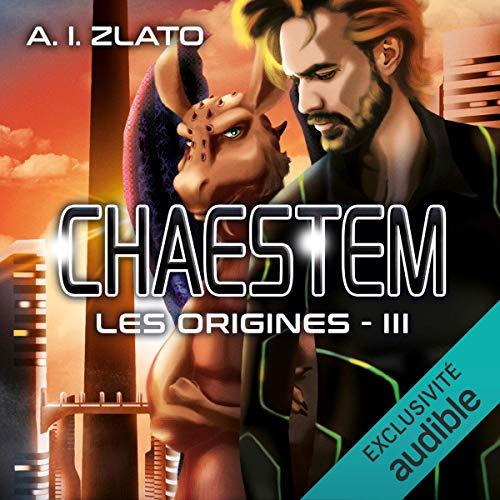 Couverture de Chaestem : Les Origines 3