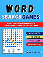 Word Search Games - Puzzles: Puzzle For Adults Experts Difficult Challenging Extreme Puzzle Games Brain