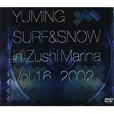 YUMING SURF & SNOW in Zushi Marina Vol.16,2002 [DVD]