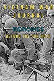 Vietnam War Journal Memories Beyond The Fox Hole: A journal to help you write down experiences, thoughts and memories, a great legacy to leave to your loved ones