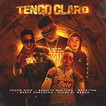 Tengo Claro (feat. Bayriton, Dylan El Menor, Basty Corvalan & Benjita Montana)