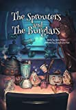 The Sprouters and The Burglars (SprouterWorld Book 1) (English Edition)