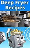 101 Deep Fryer Recipes