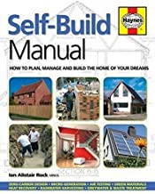 Self-Build Manual: How to plan, manage and build the home of your dreams (Haynes Manuals) by Ian Alistair Rock (2015-01-01)