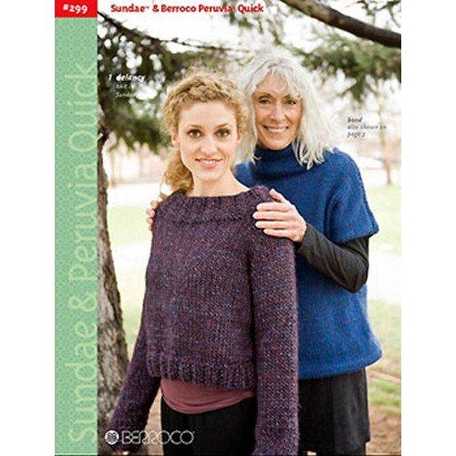 Berroco Knitting Patterns Sundae & Berroco Peruvia Quick Book 299