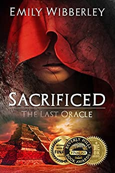 Sacrificed (The Last Oracle Book 1) by [Emily Wibberley]