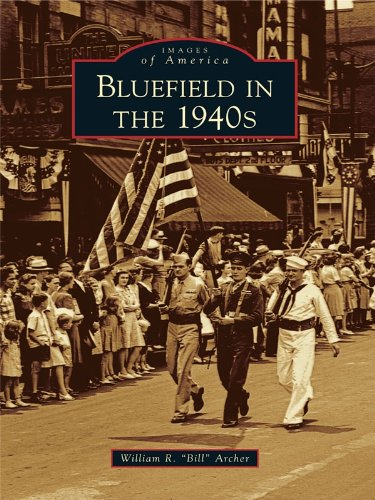 Bluefield in the 1940s (Images of America) (English Edition)