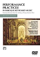 Performance Practices in Baroque Keyboard Music [DVD] [Import]