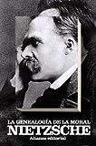 La genealogía de la moral: Un escrito polémico (El libro de bolsillo - Bibliotecas de autor - Biblioteca Nietzsche)