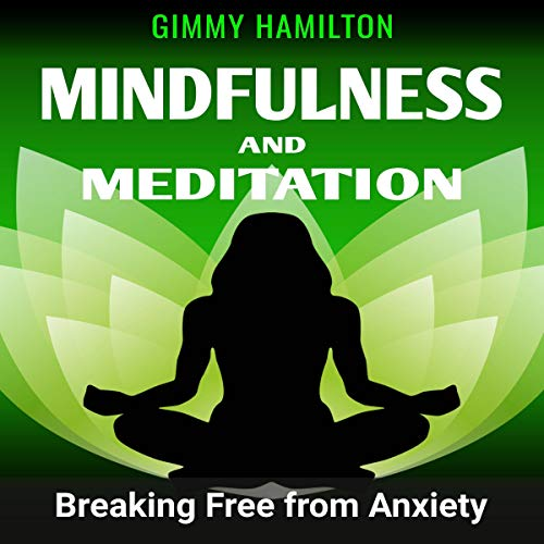 Mindfulness and Meditation audiobook cover art