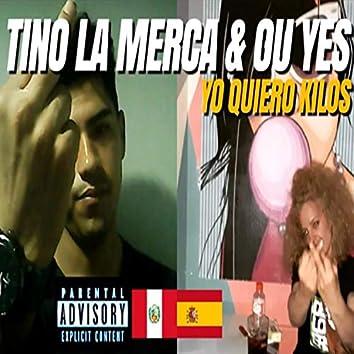 Yo Quiero Kilos (feat. Tino la Merca)