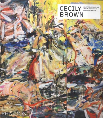 Compare Textbook Prices for Cecily Brown Phaidon Contemporary Artists Series  ISBN 9781838661045 by Prose, Francine,Martin, Courtney J.,Rosenfeld, Jason,Sather, Jacqueline
