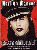 Marilyn Manson: Fear of a Satanic Planet