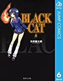 BLACK CAT 6 (ジャンプコミックスDIGITAL)