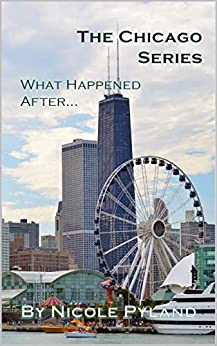What Happened After...: Chicago Series Finale by [Nicole Pyland]