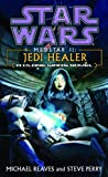 Jedi Healer: Star Wars Legends (Medstar, Book II) (Star Wars - Legends 2)