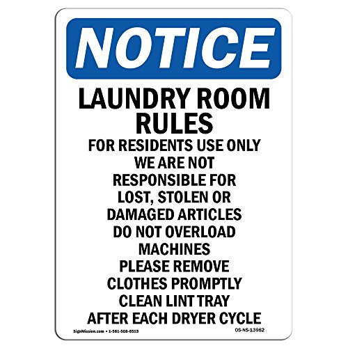 "OSHA Notice Sign - Laundry Room Rules For Residents | Vinyl Label Decal | Protect Your Business, Construction Site, Warehouse | Made in the USA, 14"" X 10"" Decal"